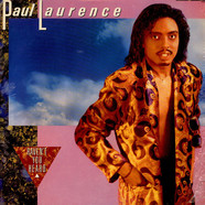 Paul Laurence - Haven't You Heard