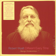 Robert Wyatt - Different Every Time Volume 2