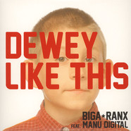 Biga Ranx - Dewey Like This / Confession