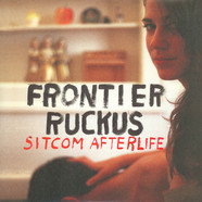 Frontier Ruckus - Sitcom Afterlife