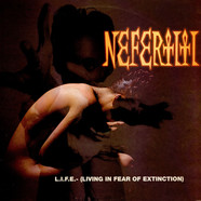 Nefertiti - L.I.F.E. - (Living In Fear Of Extinction)