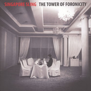 Singapore Sling - The Tower Of Foronicity