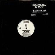 Eightball & M.J.G. - Break 'Em Off