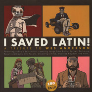 V.A. - I Saved Latin: A Tribute To Wes Anderson