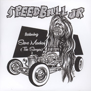 Speedball Jr. - Speedball Jr. Feat. Steve Mackay