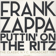 Frank Zappa - Puttin' On The Ritz - New York 82 Volume 1