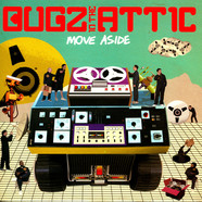 Bugz In The Attic - Move Aside