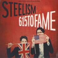 Steelism - 615 To Fame