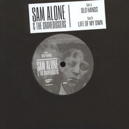 Sam Alone & The Gravediggers - Old Lands   Life Of My Own