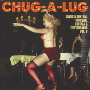 V.A. - Chug-A-Lug - Exotic Blues & Rhythm Volume 8