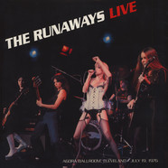 Runaways, The - Live at the Agora Ballroom, Cleveland July 19, 1976
