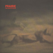 Prairie - Liek A Pack Of Hounds