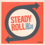 Lula And The Beebops - Steady Roll
