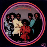 Fatback Band, The - Feel My Soul
