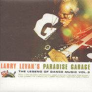 V.A. - Larry Levan's Paradise Garage: The Legend Of Dance Music Volume 3