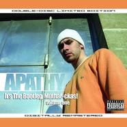 Apathy - It's The Bootleg, Muthafuckas! Volume 1
