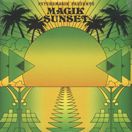 Psychemagik - Magik Sunset Part 2