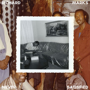 Richard Marks - Never Satisfied: The Complete Works 1968-1983