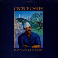 George Cables - Phantom Of The City