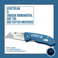 Ayatollah & Drasar Monumental - Box Cutter Brothers Volume 1