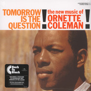 Ornette Coleman - Tomorrow Is The Question  Back To Black Edition