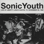 Sonic Youth - Live At Liberty Lunch, Austin, TX, November 26, 1988