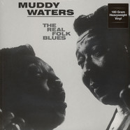 Muddy Waters - The Real Folk Blues 180g Vinyl Edition