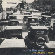 Mum's The Word - The People Mover