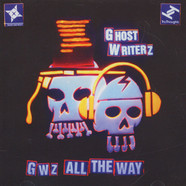 Ghost Writerz - GWz All The Way