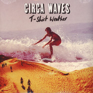 Circa Waves - T-Shirt Weather