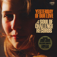 V.A. - Yesterday Of Our Love - Soul Of Challenge Records
