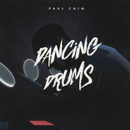 Paul Chin - Dancing Drums