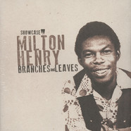 Milton Henry - Branches & Leaves