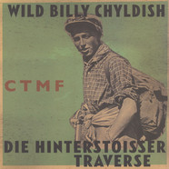 Wild Billy Childish & CTMF - Die Hinterstoisser Traverse