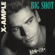 X-Ample, The - Big Shot