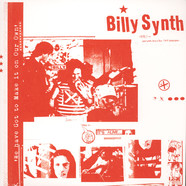 Billy Synth - We Have Got To Make It Our Own: Collected Works 78-83