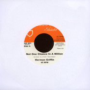 Herman Griffin - Not One Chance In A Million