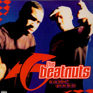 The Beatnuts - Do You Believe? / Give Me Tha Ass