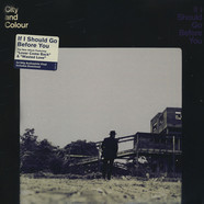 City & Colour - If I Should Go Before You