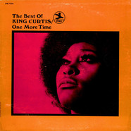 King Curtis - The Best Of King Curtis / One More Time