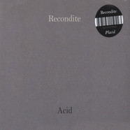 Recondite - Placid / On Acid