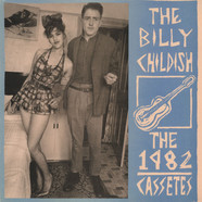 Billy Childish - The 1982 Cassettes