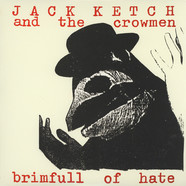 Jack Katch & The Crowmen - Brimfull Of Hate