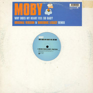 Moby - Why Does My Heart Feel So Bad?