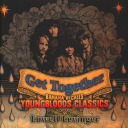 Banana aka Lowell Levinger - Get Together: Banana Recalls Youngbloods Classics