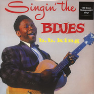 B.B. King - Singin' The Blues 180g Vinyl Edition