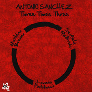 Antonio Sanchez - Three Times Three