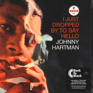 Johnny Hartman - I Just Dropped By To Say Hello Back To Black Edition