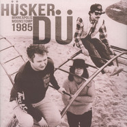 Hüsker Dü - Minneapolis Moonstomp - 1985 Minnesota