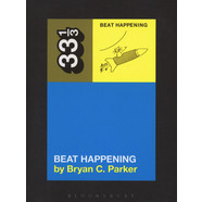 Beat Happening - Beat Happening by Bryan C. Parker